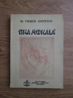 Anticariat: Tiberiu Ghitescu - Etica medicala