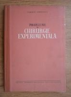 Tiberiu Ghitescu - Probleme de chirurgie experimentala