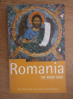 Anticariat: Tim Burford, Dan Richardson - Romania. The rough guide