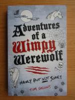 Anticariat: Tim Collins - Adevntures of a wimpy werewolf