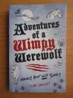 Tim Collins - Adventures of a wimpy werewolf