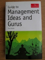 Tim Hindle - Guide to management, ideas and gurus