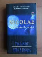 Anticariat: Tim Lahaye - Nicolae. Domnia Antihristului