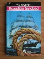 Tim Severin - Expeditia Sindbad