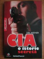 Anticariat: Tim Weiner - CIA, o istorie secreta