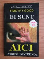 Timothy Good - Ei sunt (volumul 2)