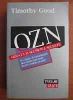 Timothy Good - OZN. Armata si serviciile secrete