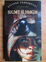 Timothy Zahn - Soldat si dragon