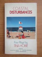 Anticariat: Tina Home - Coastal disturbances
