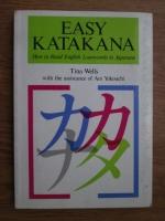 Tina Wells - Easy katakana. How to read english loanwords in japanese