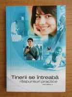 Anticariat: Tinerii se intreaba raspunsuri practice (volumul 2)