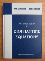 Titu Andreescu - An introduction to diophantine equations