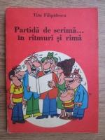Anticariat: Titu Filipidescu - Partida de scrima... in ritmuri si rima