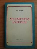 Anticariat: Titu Popescu - Necesitatea esteticii