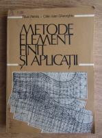 Titus Petrila - Metode element finit si aplicatii