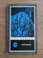 Anticariat: Titus Popovici - Columna