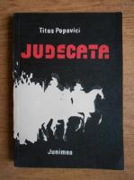 Anticariat: Titus Popovici - Judecata