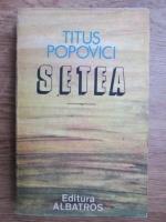 Anticariat: Titus Popovici - Setea