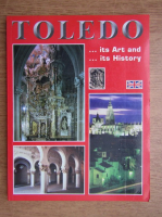 Anticariat: Toledo. Its art and its history