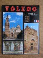 Toledo. Son art. Son histoire