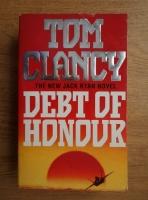 Anticariat: Tom Clancy - Debt of honour