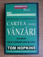 Tom Hopkins - Cartea despre vanzari