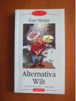 Anticariat: Tom Sharpe - Alternativa Wilt