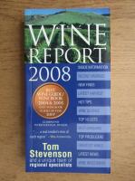 Tom Stevenson - Wine report 2008