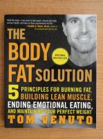 Anticariat: Tom Venuto - The body fat solution