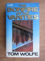 Tom Wolfe - The bonfire of the vanities