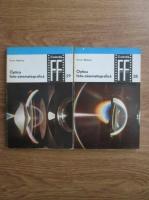 Toma Radulet - Optica foto-cinematografica. Caracteristicile obiectivelor foto-cinematografice (2 volume)