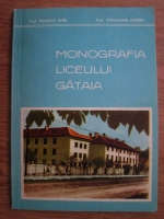 Tomescu Petre, Weissmann Herbert - Monografia liceului Gataia