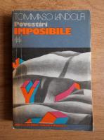 Anticariat: Tommaso Landolfi - Povestiri imposibile