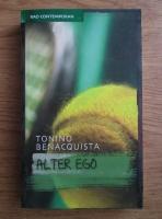 Tonino Benacquista - Alter ego