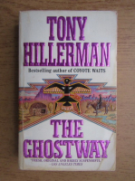 Anticariat: Tony Hillerman - The ghostway