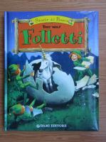 Anticariat: Tony Wolf - Folletti