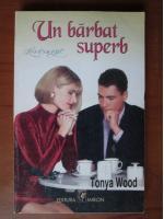 Anticariat: Tonya Wood - Un barbat superb