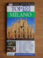 Top 10 Milano. Ghid turistic