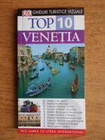 Top 10 Venetia. Ghid turistic