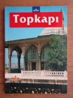 Topkapi Palave (ghid de calatorie)