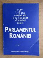 Anticariat: Tot ce voiati sa stiti si nu v-ati gandit sa intrebati despre Parlamentul Romaniei