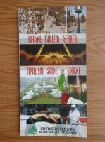 Anticariat: Toursim guide of Edirne