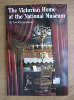 Tove Clemmensen - The Victorian Home at The National Museum