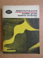 Anticariat: Traditiile gandirii estetice romanesti. Despre frumos si arta (volumul 2)