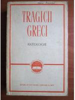 Anticariat: Tragicii greci. Antologie