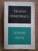Traian Demetrescu - Scrieri alese