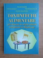 Traian Enache - Toxiinfectii alimentare prin alimente de origine animala contaminate cu Shigella spp