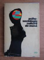 Traian Herseni, Dumitru Tranca - Psiho-sociologia culturii de masa