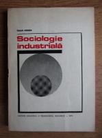 Anticariat: Traian Herseni - Sociologie industriala