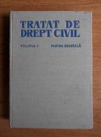 Anticariat: Traian Ionascu - Tratat de drept civil (volumul 1)